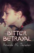 bitter-betrayal-amanda-m-thrasher