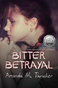 Bitter Betrayal by Amanda M. Thrasher